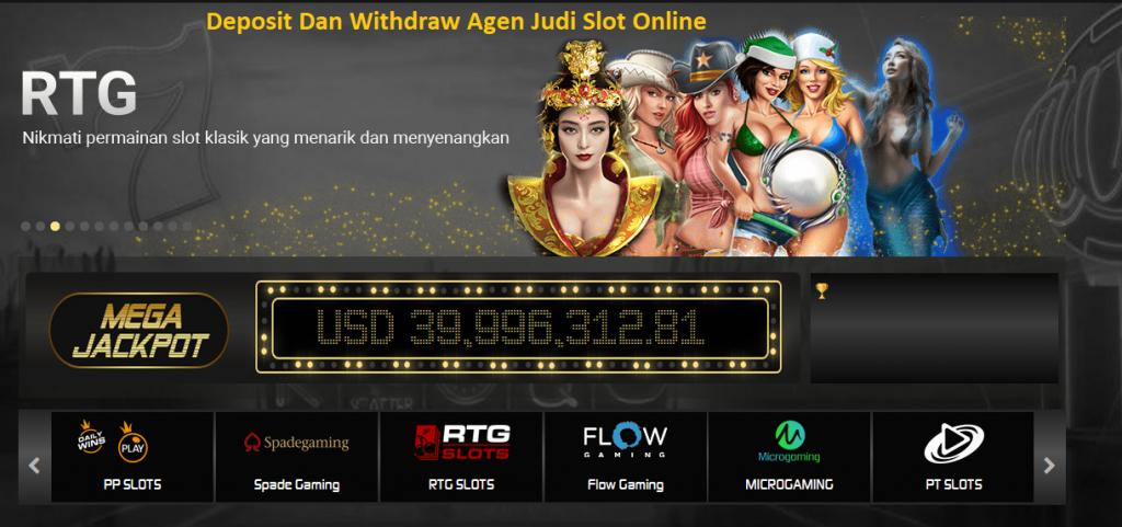 Deposit Dan Withdraw Agen Judi Slot